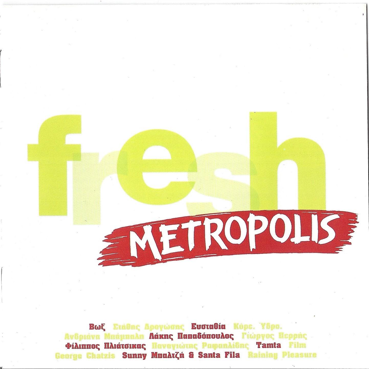 METROPOLIS FRESH 2006
